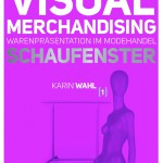 Gebrauchsanweisung Visual Merchandising, 2 Bde.